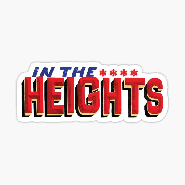 in the heights broadway logo Sticker