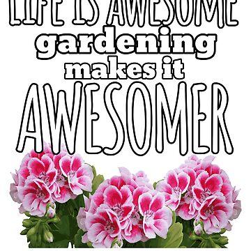 Flower Gardeners Saying  by Shasta9876