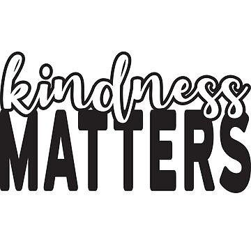 'Kindness Matters' Cool Kindness Anti-Bullying Gift by leyogi