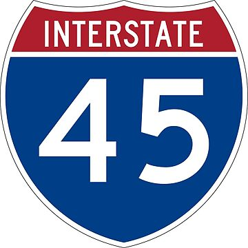 Interstate Number 45 | Interstate Highway Forty five by igorsin