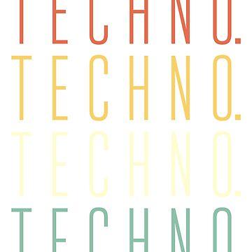 Techno Techno Techno by 4tomic