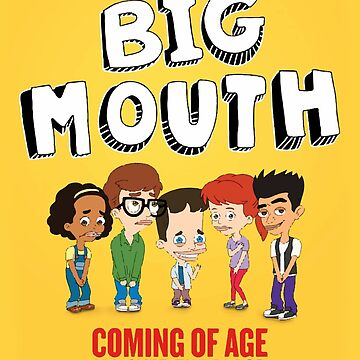 Big Mouth Puberty by aarondodoramsey