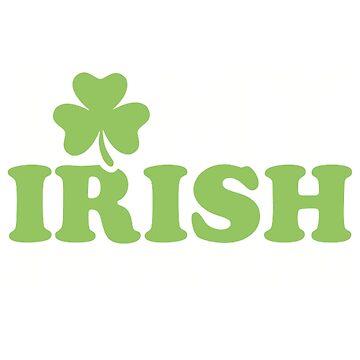 I love my irish boyfriend by Designzz