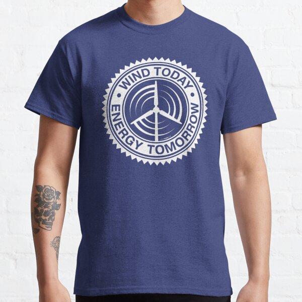 WIND TODAY - ENERGY TOMORROW ART Classic T-Shirt