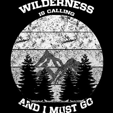 Wilderness Calling Distressed Mountains Silhouette by LarkDesigns