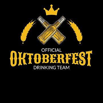 Oktoberfest Official Drinking Team Beer Festival October by LarkDesigns
