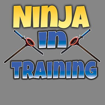Awesome funny Fortnite Design Ninja In Training by LGamble12345
