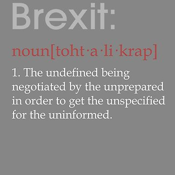 Funny Brexit defintion gift by LGamble12345