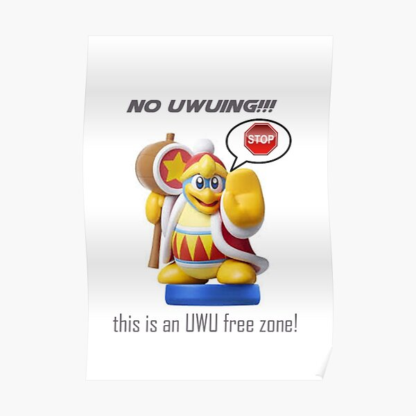 No Uwuing Poster By Grapesause Redbubble