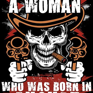 Donot Mess With a Woman Born in August by Adik