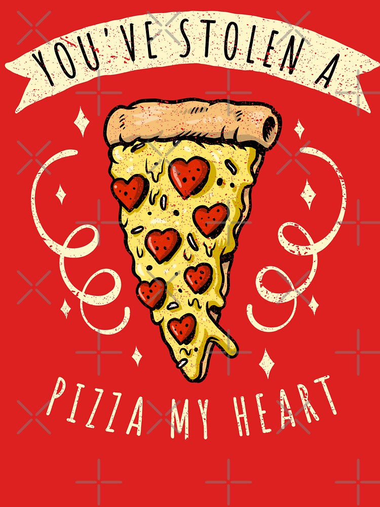 Stolen Pizza My Heart Funny Valentines Day Quotes Gift by thespottydogg