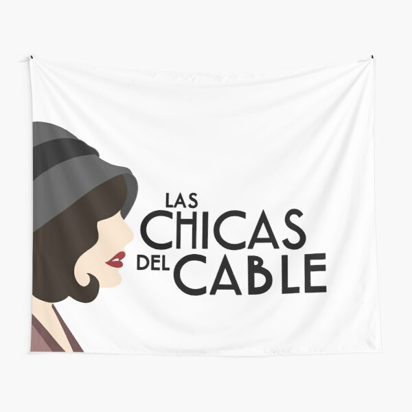 Las chicas del cable Tapestry