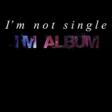 I'm not single by larousch