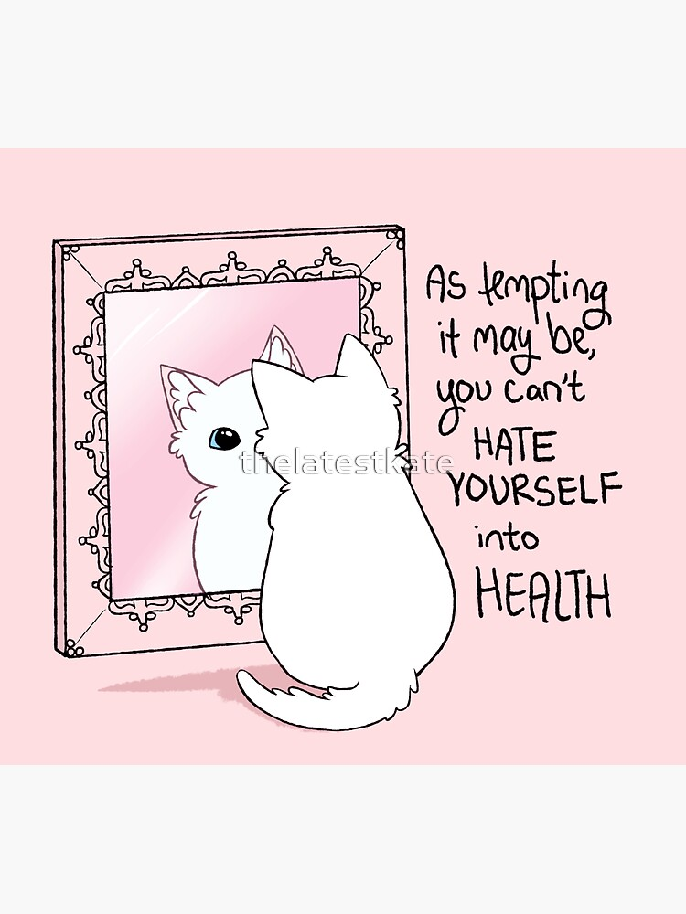 """""""You Can't Hate Yourself into Health"""" Kitten in the Mirror by thelatestkate"""