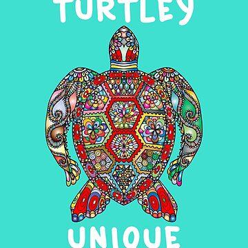 Turtley Unique Pun Sea Turtle Gift T-shirt by ravishdesigns