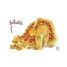 Bollocks (Potty-Mouthed Dino) by Ron Chan