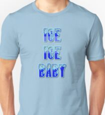 Ice Ice Baby by Chillee Wilson T-Shirt