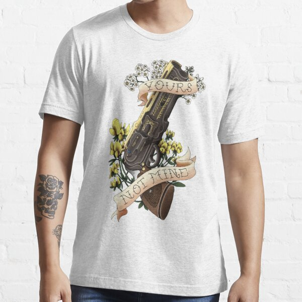 'Yours, Not Mine' Tattoo-Inspired Design Essential T-Shirt