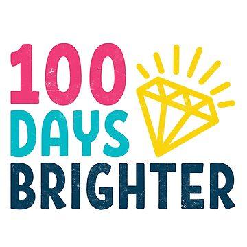 Teachers Students T-Shirt 100 Days Brighter School Novelty Gift   by arnaldog