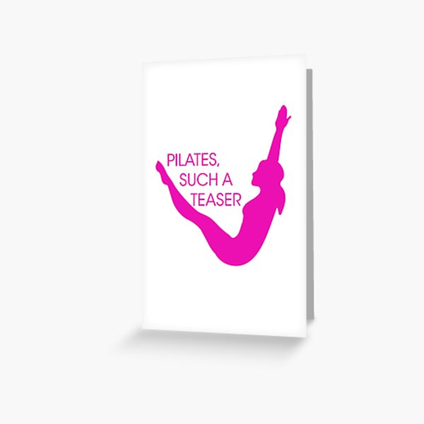 Pilates, Such A Teaser Fitness Inspiration Quote Greeting Card