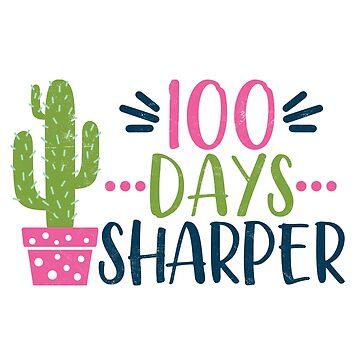 Teachers Students T-Shirt 100 Days Sharper Tee Gift  by arnaldog