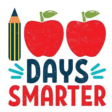 Teachers Students T-Shirt 100 Days Smarter Tee Gift  by arnaldog