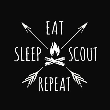 Eat Sleep Scout Repeat  by alenaz