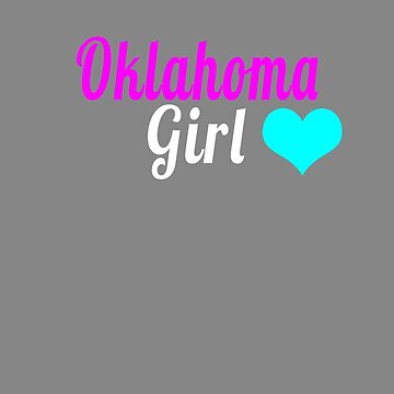 Cute Oklahoma Girl state lover by LGamble12345