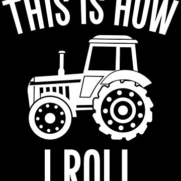 This is how I roll farming by alexmichel