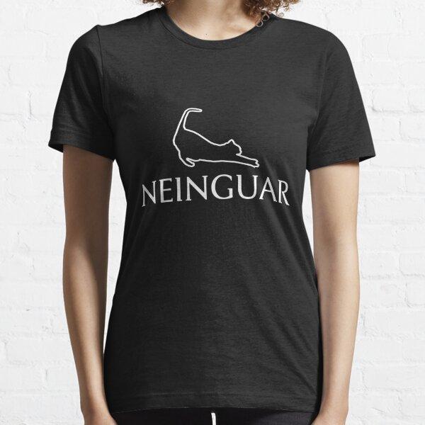 Neinguar - weisser Druck Essential T-Shirt