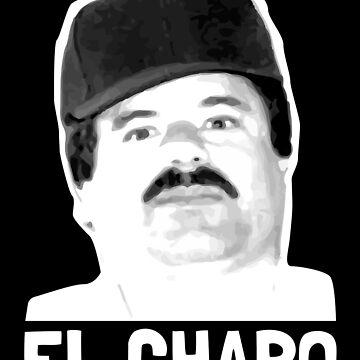 El Chapo - Chapo Joaquin Guzman - Mexico by RaveRebel