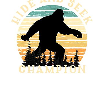 Bigfoot Sasquatch Hide And Seek Champion Retro Sunset Vintage  by CheerfulDesigns
