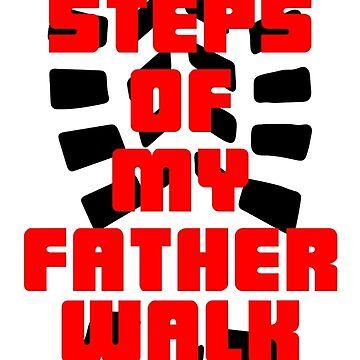 Footsteps of My Father Walk 2016! by LordNeckbeard