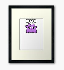 Ditto is Judging You  Framed Print