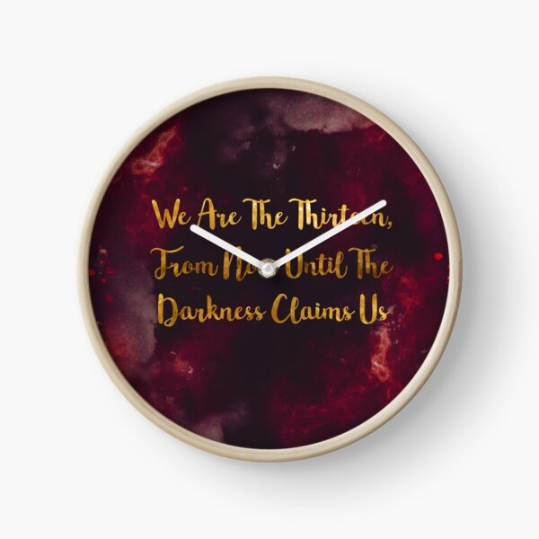 Until The Darkness Claims Us Clock