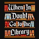 When in Doubt Book Lover Gift von LikeAPig