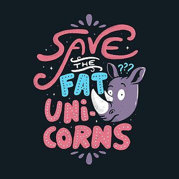 Save The Fat Unicorns by tobiasfonseca
