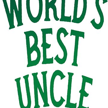 Worlds Best Uncle Onkel Familie Family by Manqoo