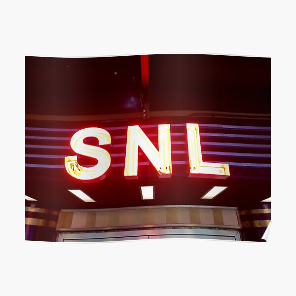 SNL Light up Sign  Poster