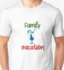 Family Vacation Holiday Travel Cocktail Idea gift Unisex T-Shirt