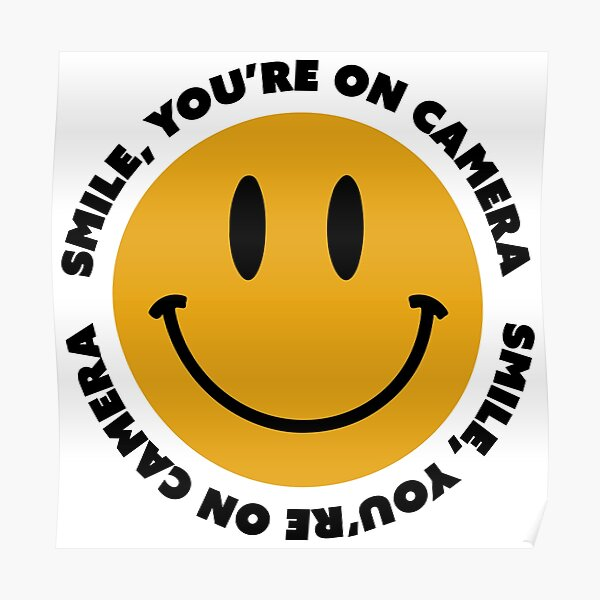 Smile, You're On Camera Poster