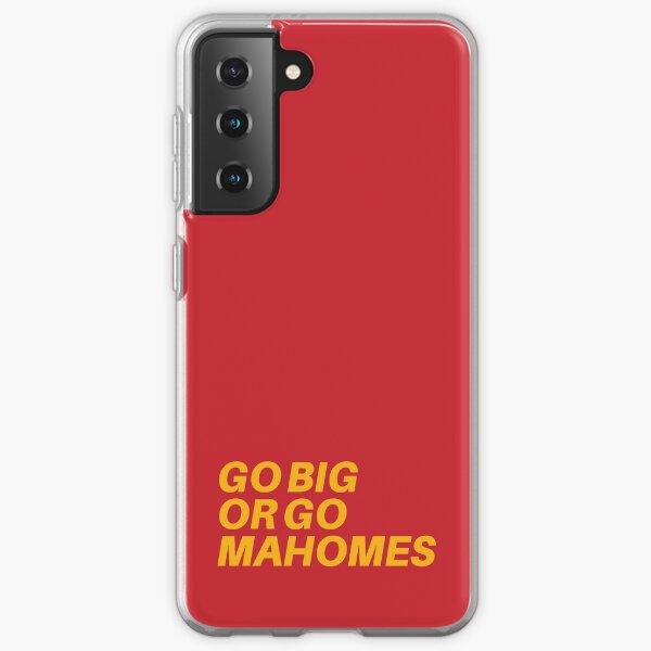 Go Big oder Go MaHOMEs Samsung Galaxy Flexible Hülle