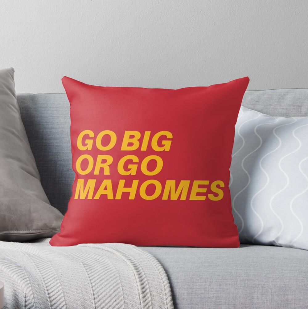 Go Big or Go MaHOMEs Throw Pillow