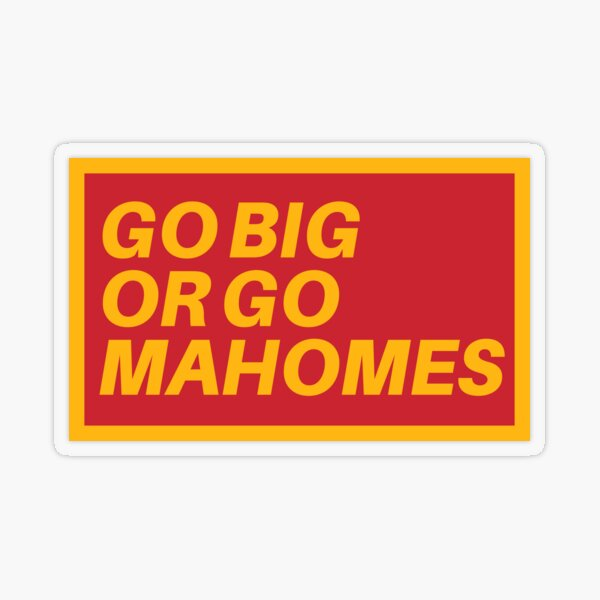 Go Big or Go MaHOMEs Transparent Sticker