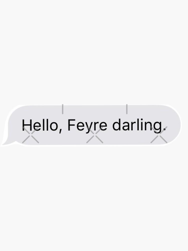 feyre, darling. by omgiavanna