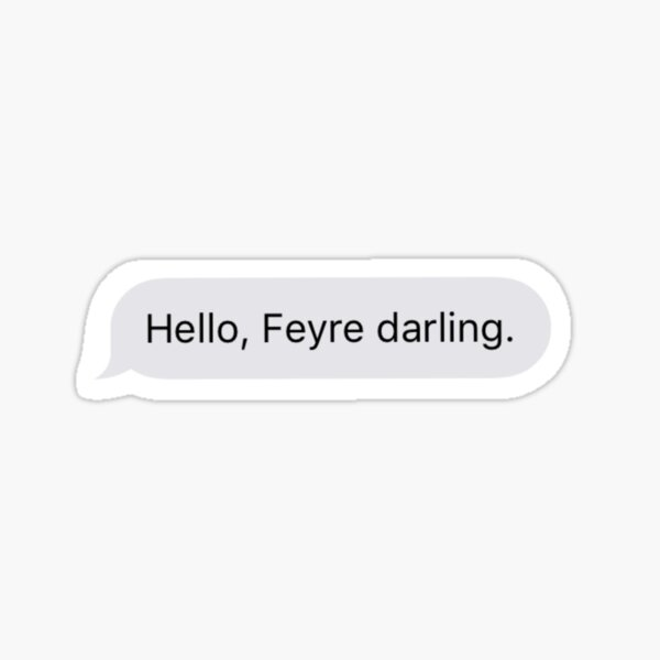 feyre, darling. Sticker