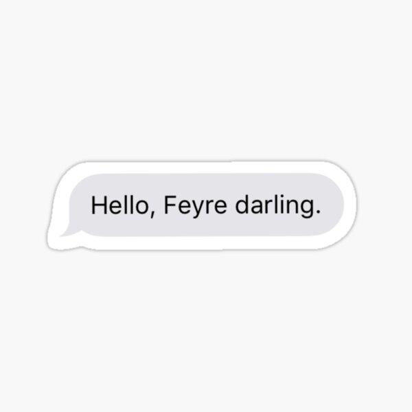 feyre, darling. Sticker