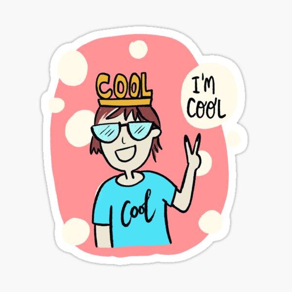 I'm Too Cool Sticker