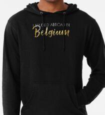 Belgium Study Abroad, white text Lightweight Hoodie