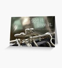 Clarinet image with Benny Goodman quote Greeting Card